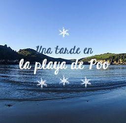 Una tarde en la playa de Poo | Redescubriendo Asturias