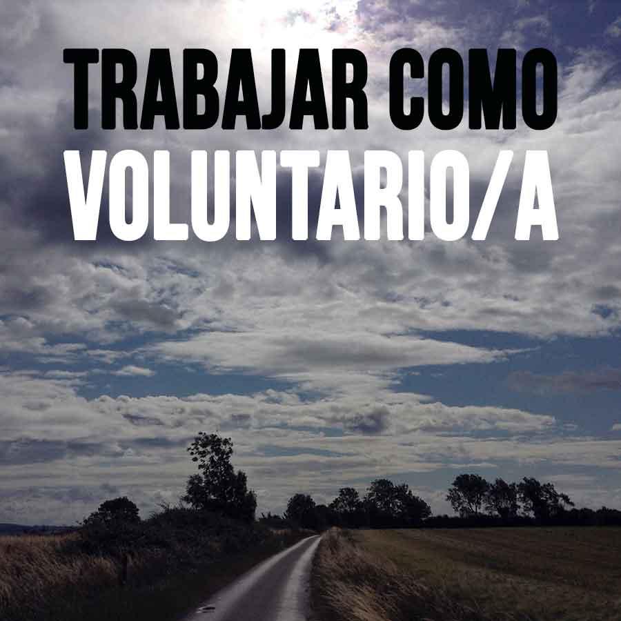 Trabajar como voluntario | Voluntariados en el mundo