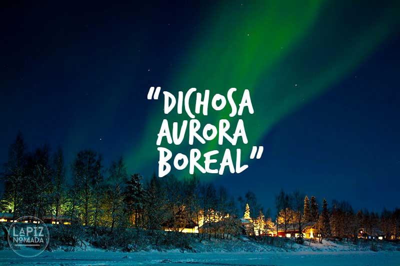 Dichosa Aurora Boreal
