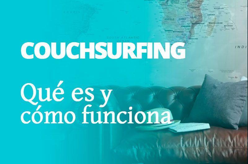Couchsurfing: qué es y cómo funciona  | Manual para dummies