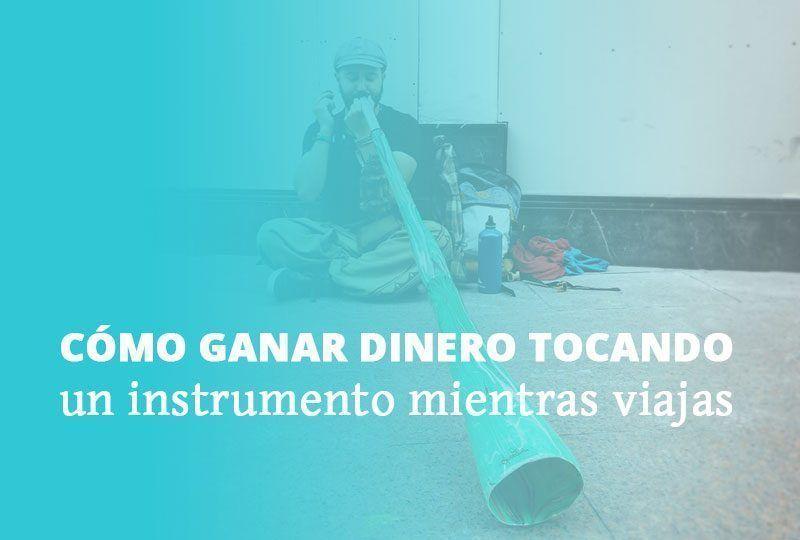 Cómo ganar dinero tocando un instrumento mientras viajas