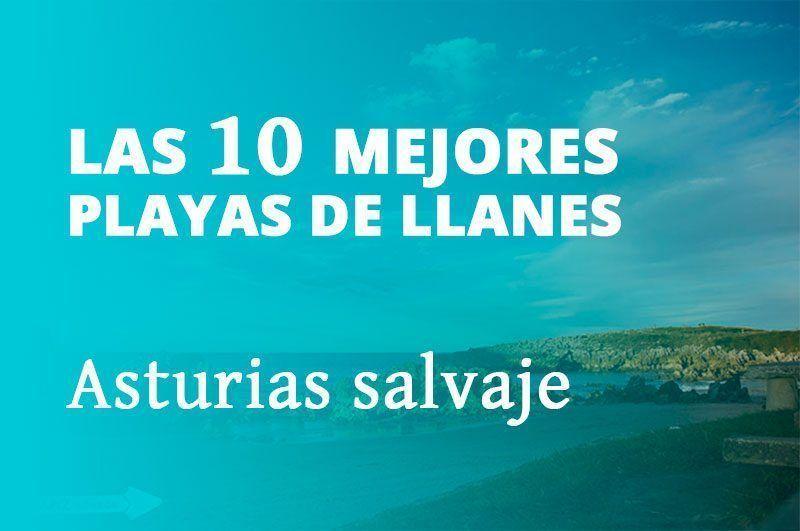 Las 10 mejores playas de Llanes y alrededores