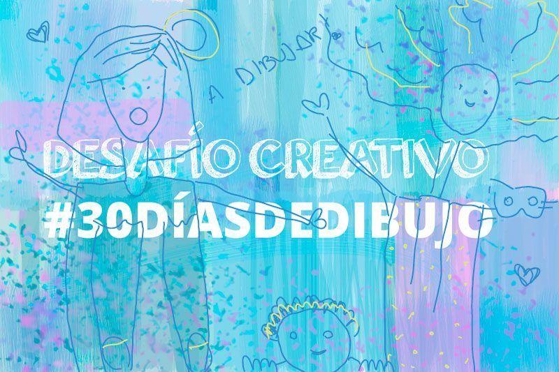 Desafío creativo: #30díasdedibujo