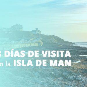 3 días de visita en la Isla de Man