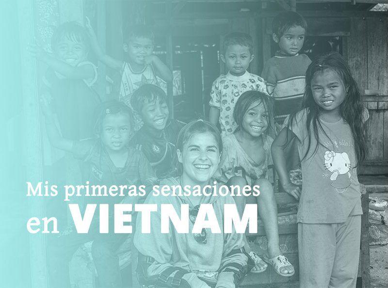 MIS PRIMERAS SENSACIONES DE VIETNAM
