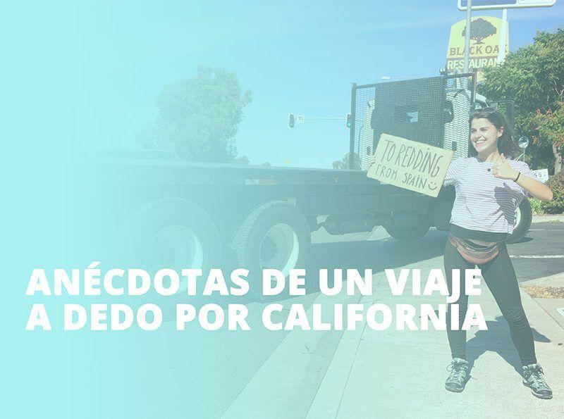 Anécdotas de un viaje a dedo en California
