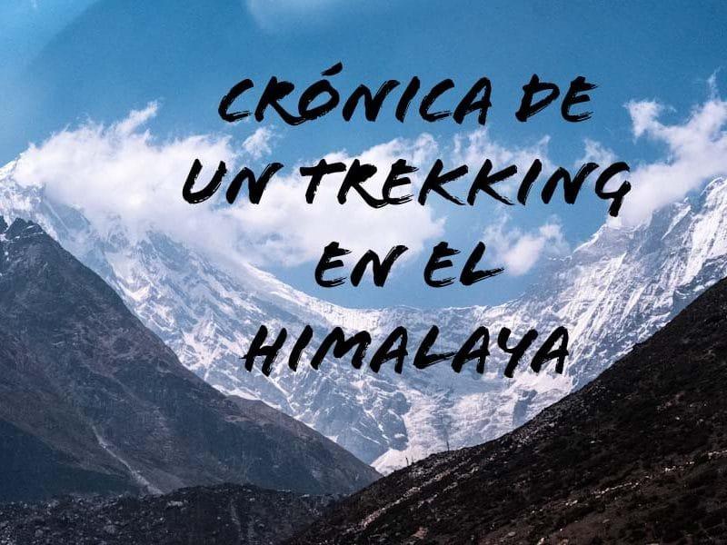 8 días recorriendo el valle de Langtang |Crónica de un trekking en el Himalaya